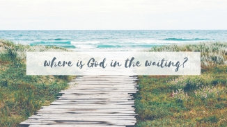 where is God in the waiting_ copy